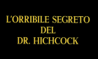 Terror of Dr. Hichcock, The