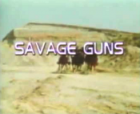 Savage Guns
