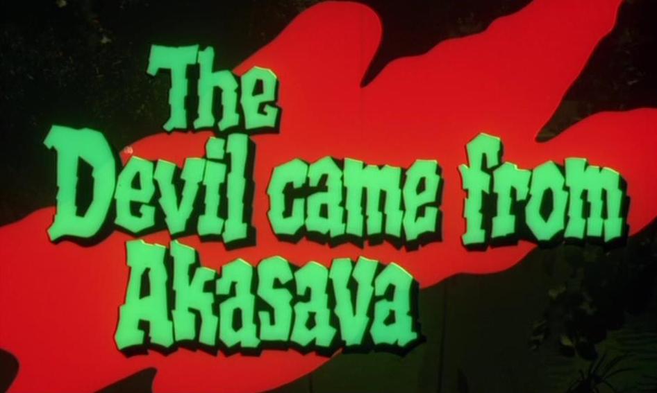 Teufel kam aus Akasava, Der