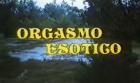 Orgasmo Exotico