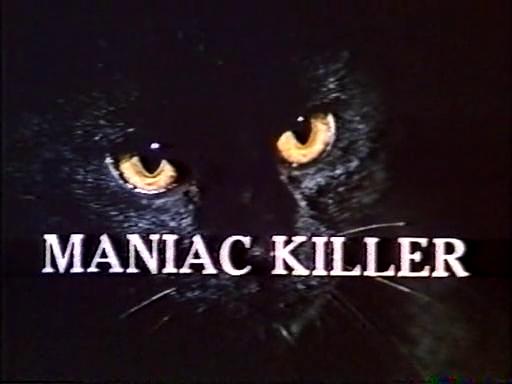 Maniac Killer