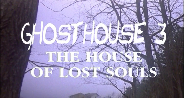 Ghosthouse 3 - Haus der verlorenen Seelen