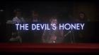 Devil's Honey, The