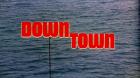 Downtown - Die nackten Puppen der Unterwelt