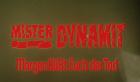 Mister Dynamit - Morgen küsst euch der Tod