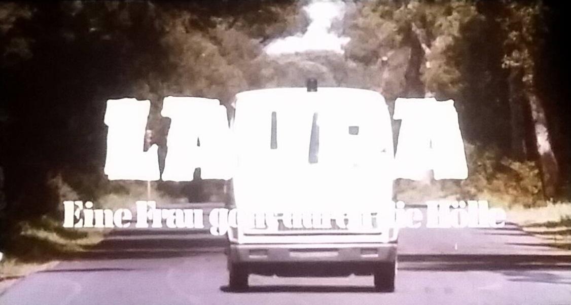 Laura - Eine Frau geht durch die Hölle