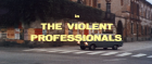 Violent Professionals, The