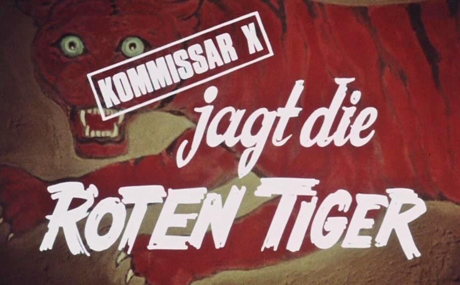 Kommissar X jagt die roten Tiger