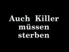 Auch Killer müssen sterben