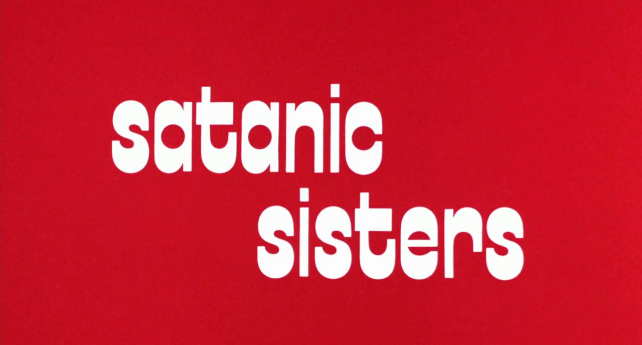 teuflischen Schwestern, Die