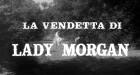 Folterhaus der Lady Morgan, Das