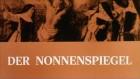 Nonnenspiegel, Der