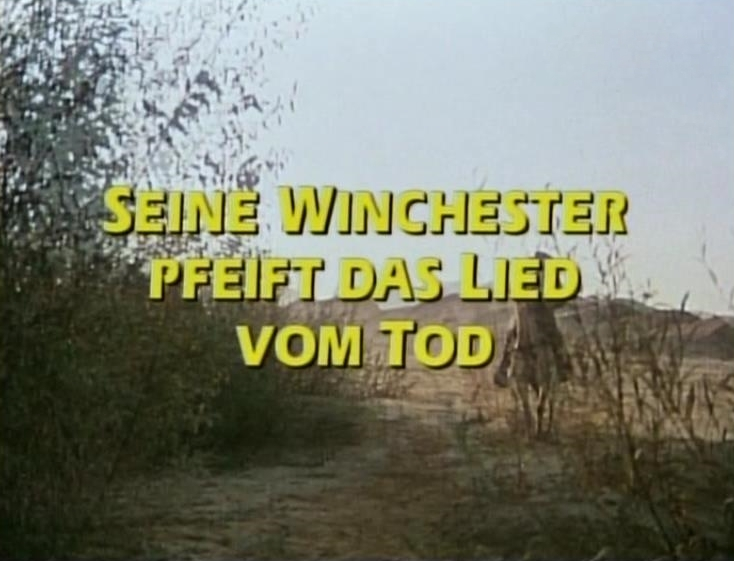 Seine Winchester pfeift das Lied vom Tod