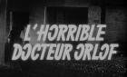 schreckliche Dr. Orloff, Der