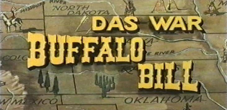 Das war Buffalo Bill