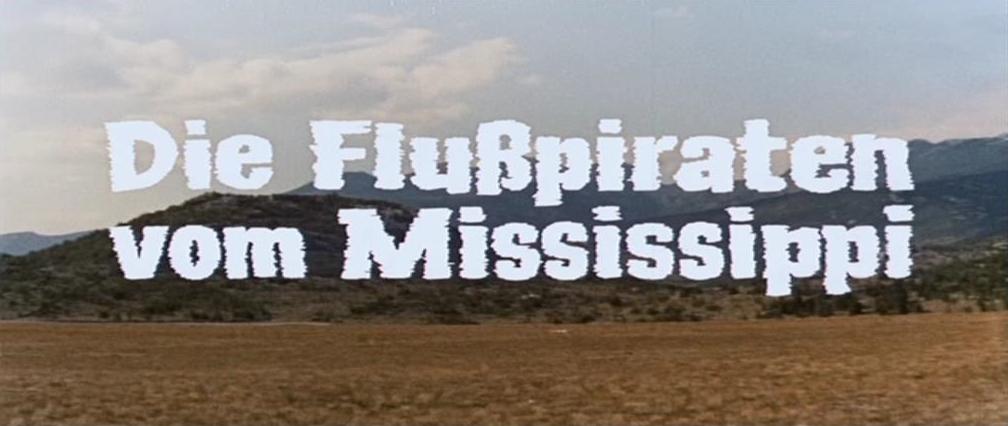Flusspiraten vom Mississippi, Die