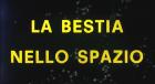 Bestie aus dem Weltraum, Die