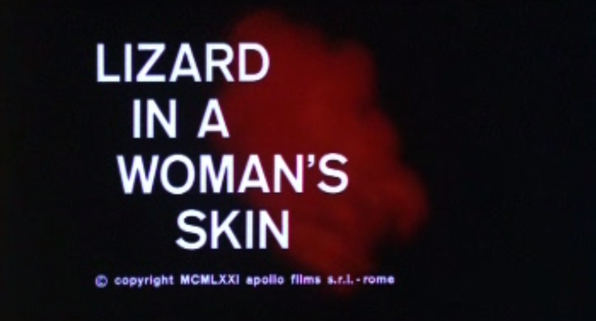Lizard in a Woman's Skin, A