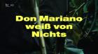 Don Mariano weiß von nichts