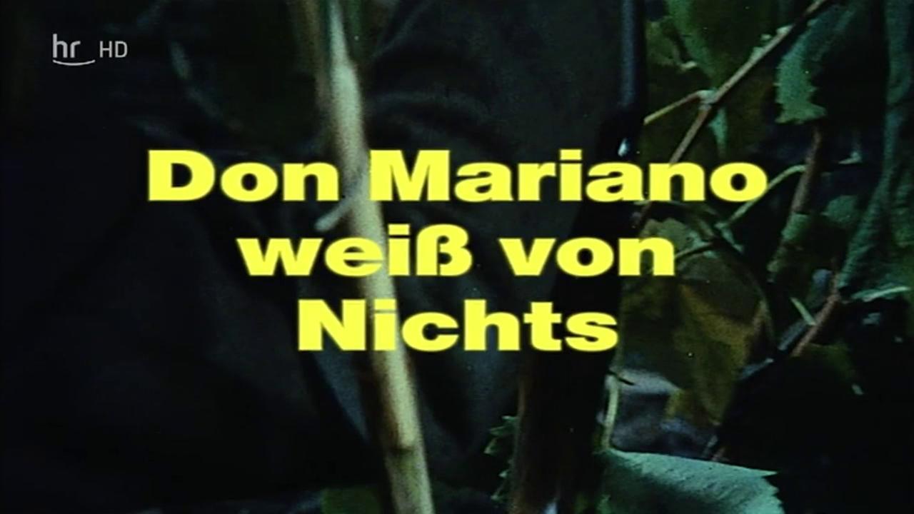 don mariano weiГџ von nichts