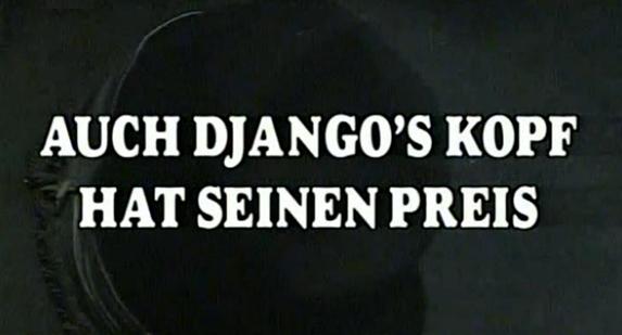 Auch Djangos Kopf hat seinen Preis