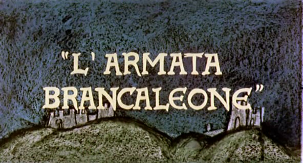unglaublichen Abenteuer des hochwohllöblichen Ritters Branca Leone, Die
