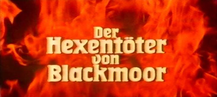 Hexentöter von Blackmoor, Der