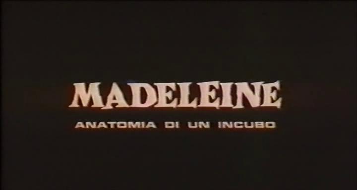 Madeleine, anatomia di un incubo