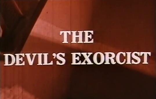 Devil's Exorcist, The
