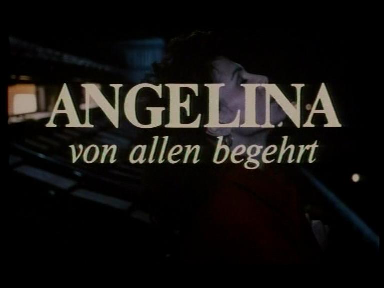 Angelina - Von allen begehrt