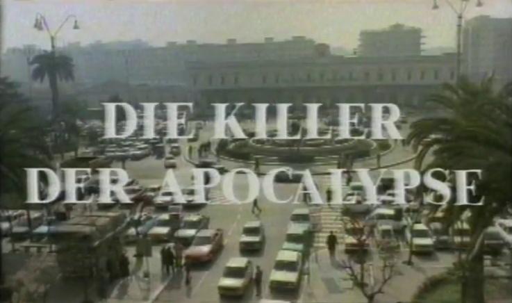 Killer der Apocalypse, Die