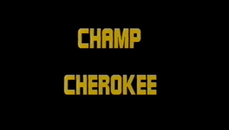 Champ Cherokee
