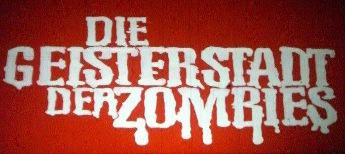 Geisterstadt der Zombies, Die